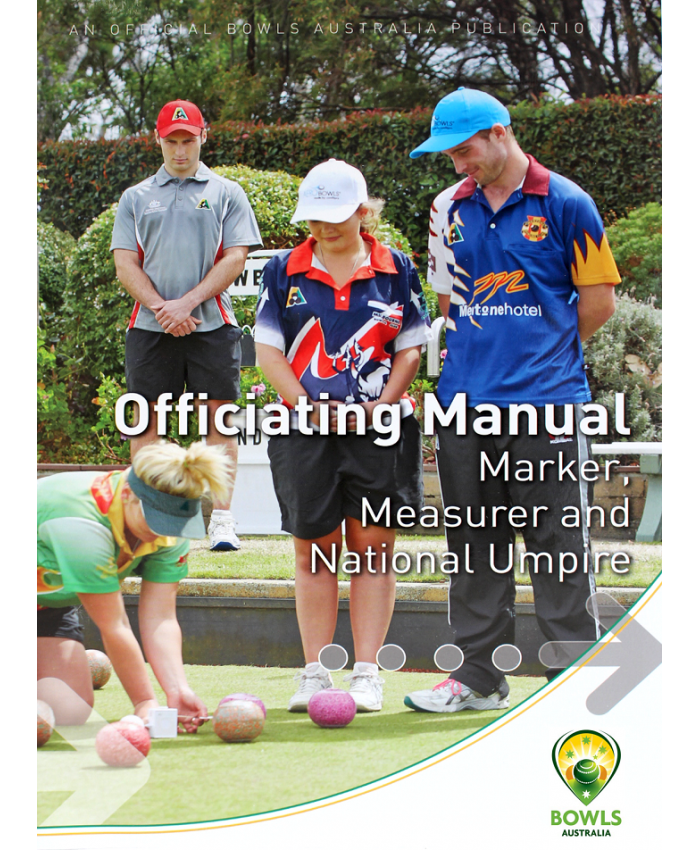 OFFICIATING MANUAL FOR MARKER AND MEASURER AND NATIONAL UMPIRE